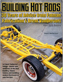 Building Hot Rods: 30 Years of Advice from Fatman Fabrication's Brent VanDervort