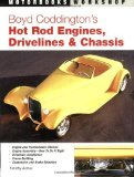 Boyd Coddington's Hot Rod Engines, Drivelines & Chassis