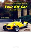 Your Kit Car Assembly Manual