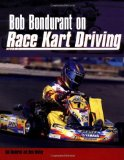 Bob Bondurant on Race Kart Driving