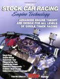 Stock Car Racing Engine Technology: Advanced Engine Theory and Design for All Levels of Circle Track Racing