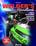 Welder's Handbook : A Guide to Plasma Cutting, Oxyacetylene, ARC, MIG and TIG Welding