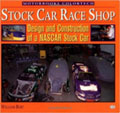 Stock Car Race Shop: Design and Construction of a NASCAR Stock Car
