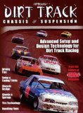 Dirt Track Chassis and Suspension: Advanced Setup and Design Technology for Dirt Track Racing