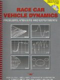 Race Car Vehicle Dynamics: Problems, Answers and Experiments